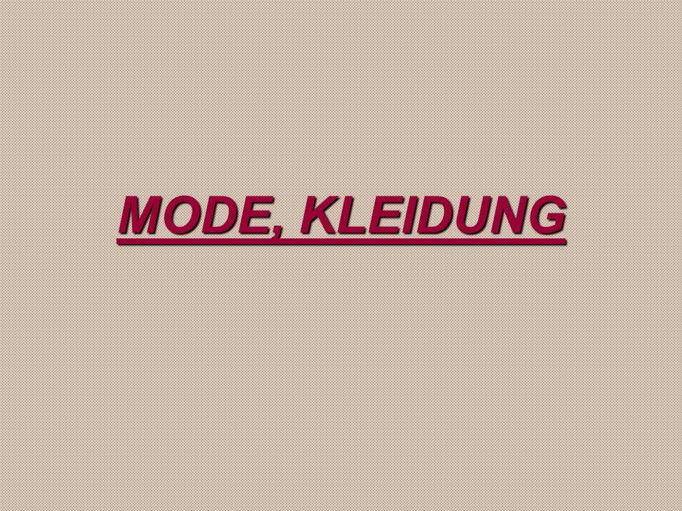 MODE, KLEIDUNG