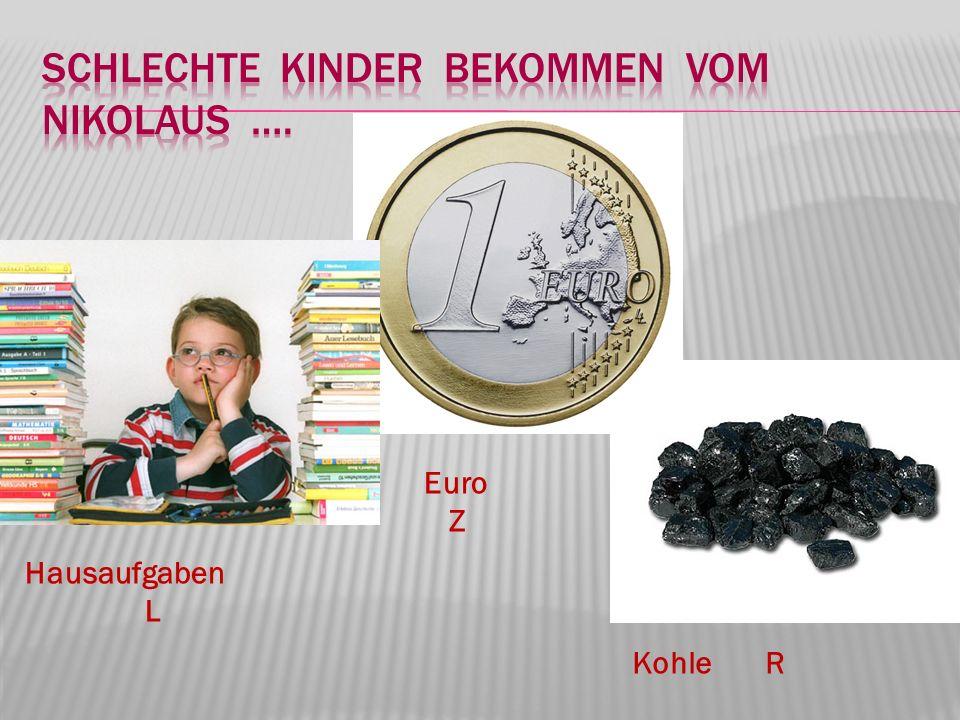 Hausaufgaben L Euro Z Kohle R