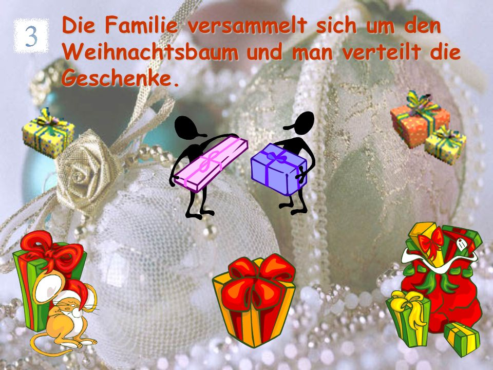 In der Weihnacht werden die alten Weihnachtslieder gesungen. Das berühmteste ist Stille Nacht.