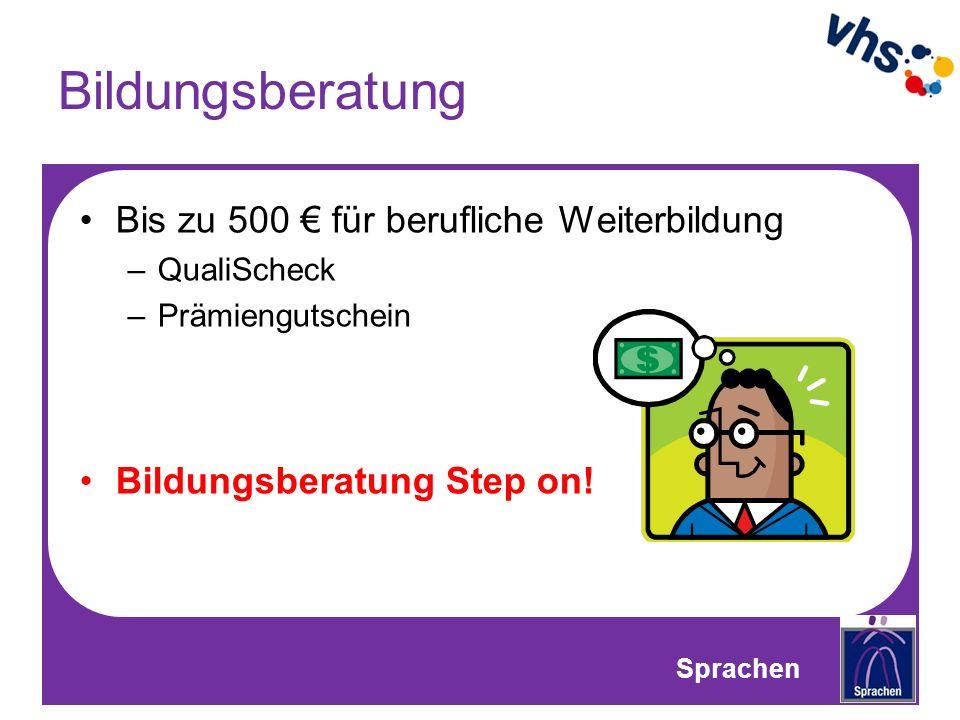 Bildungsberatung Bis zu 500 für berufliche Weiterbildung –QualiScheck –Prämiengutschein Bildungsberatung Step on.