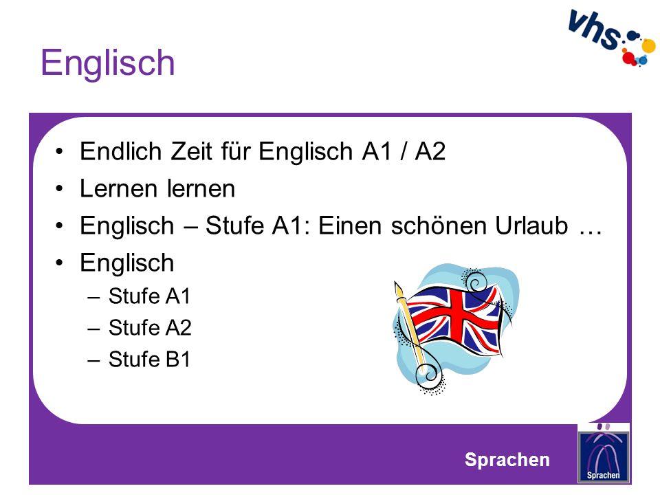 Englisch Endlich Zeit für Englisch A1 / A2 Lernen lernen Englisch – Stufe A1: Einen schönen Urlaub … Englisch –Stufe A1 –Stufe A2 –Stufe B1 Sprachen