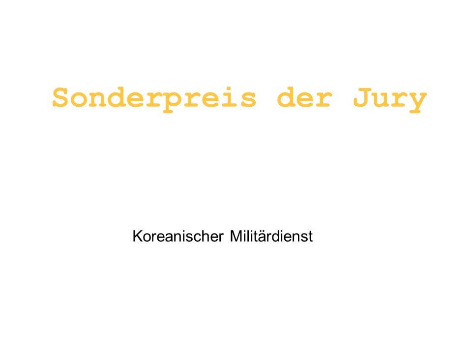 Sonderpreis der Jury Koreanischer Militärdienst