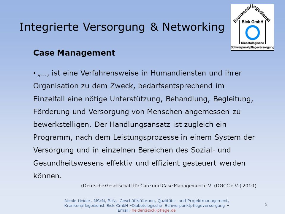 Integrierte Versorgung & Networking Nicole Heider, MScN, BcN, Geschäftsführung, Qualitäts- und Projektmanagement, Krankenpflegedienst Bick GmbH -Diabe