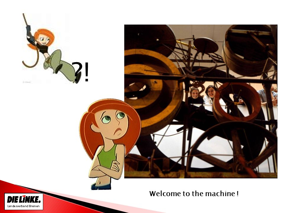 ?! Welcome to the machine !