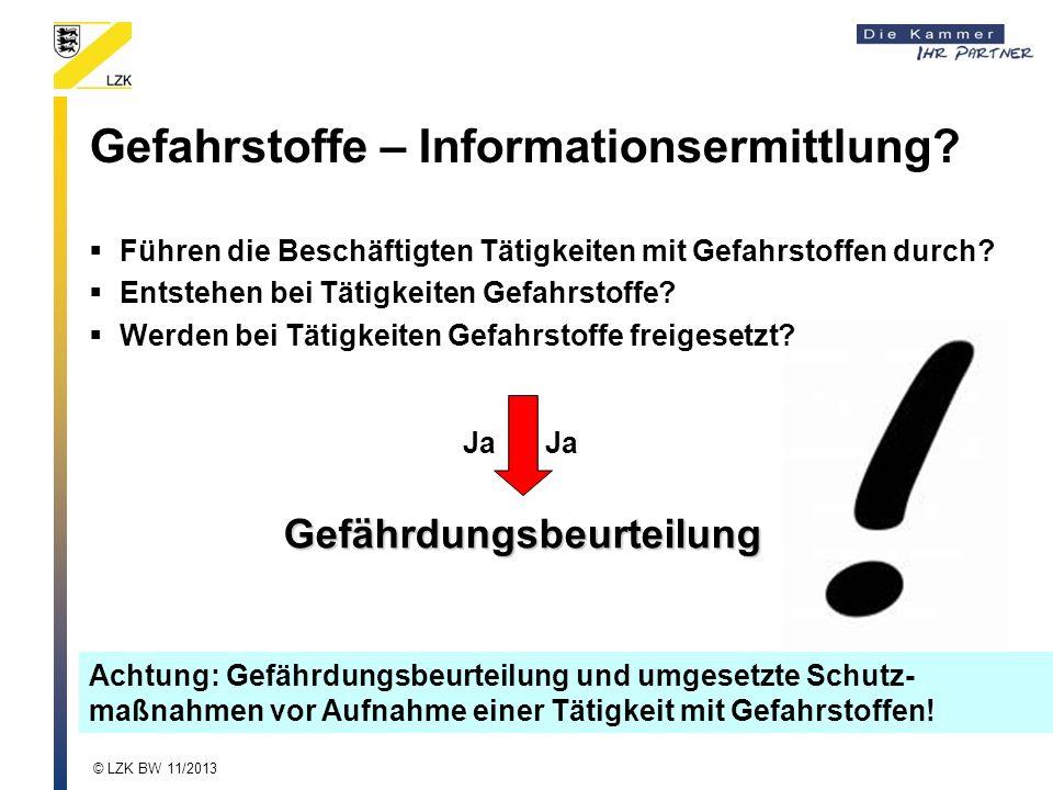 Gefahrstoffe – Informationsermittlung? Führen die Beschäftigten Tätigkeiten mit Gefahrstoffen durch? Entstehen bei Tätigkeiten Gefahrstoffe? Werden be