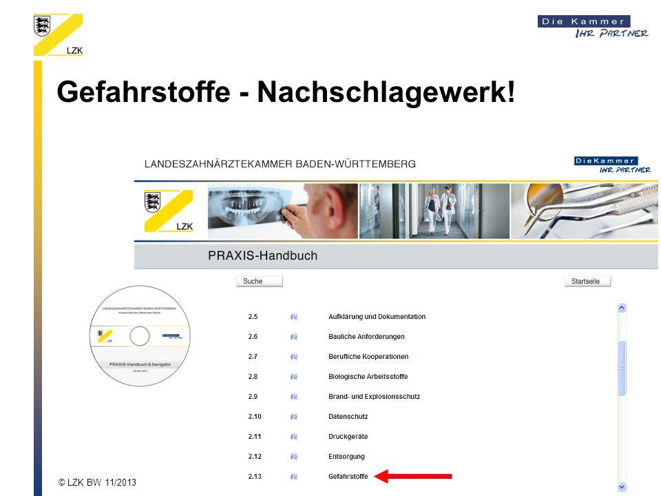 Gefahrstoffe - Nachschlagewerk! © LZK BW 11/2013
