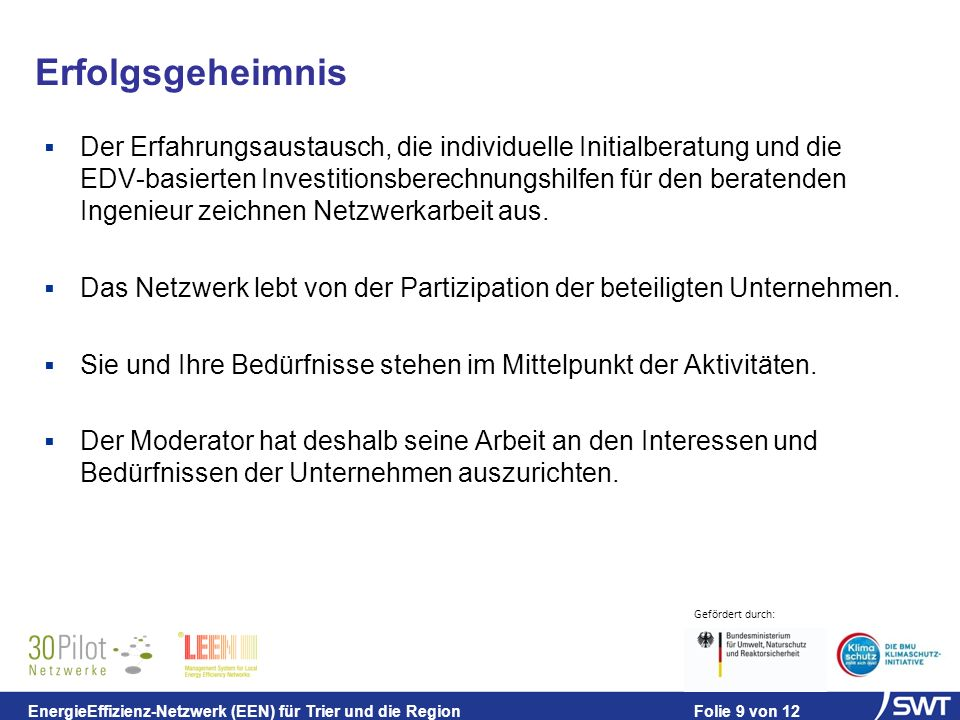 Gefördert durch: EnergieEffizienz-Netzwerk (EEN) für Trier und die Region Folie 10 von 12 Zeitplan