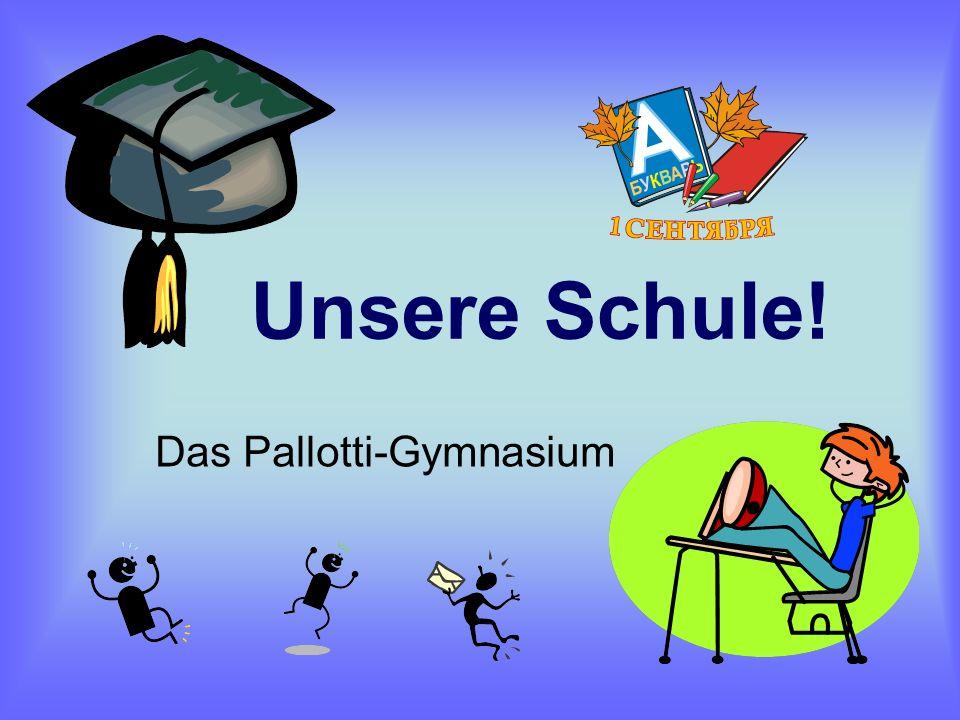 Unsere Schule! Das Pallotti-Gymnasium