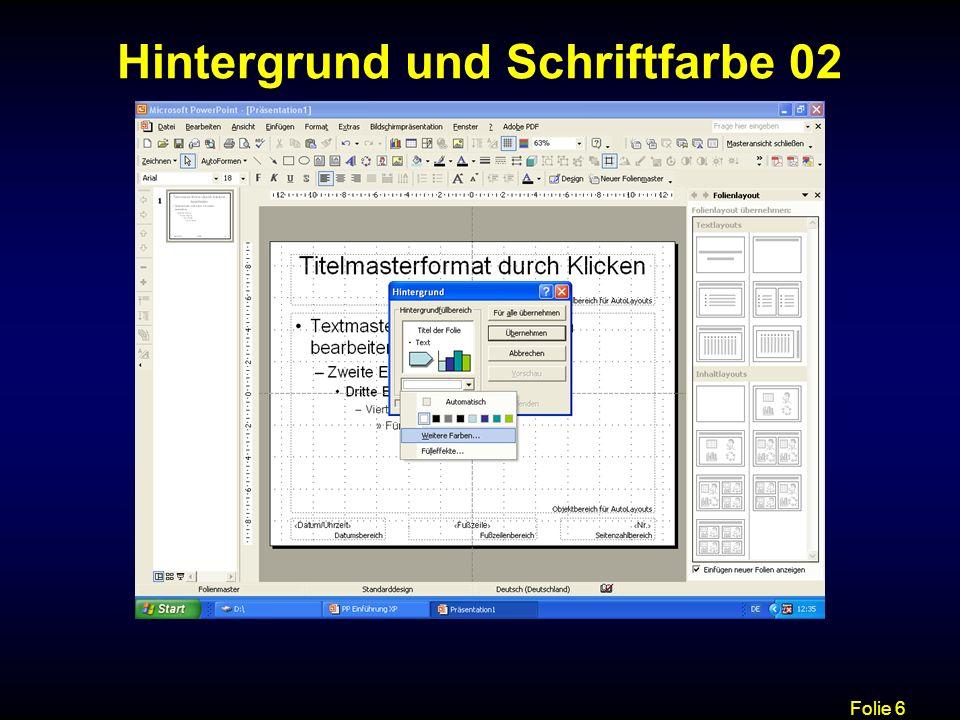 Folie 7 Hintergrund und Schriftfarbe 03 Auswahl der Schriftfarbe