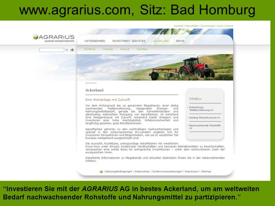www.agrarius.com, Sitz: Bad Homburg Investieren Sie mit der AGRARIUS AG in bestes Ackerland, um am weltweiten Bedarf nachwachsender Rohstoffe und Nahr