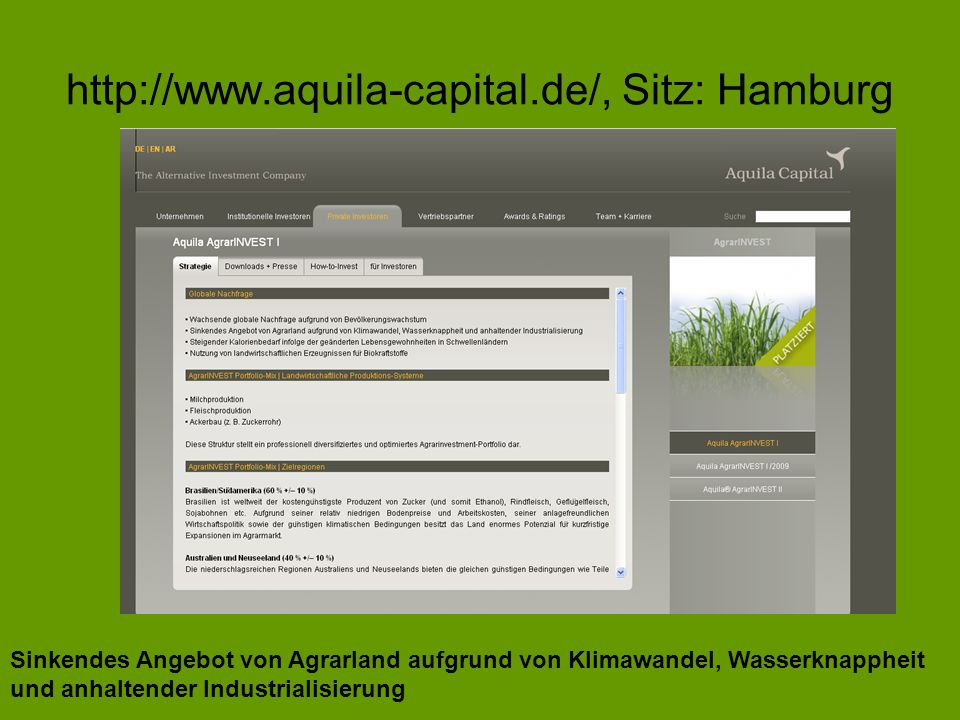 http://www.aquila-capital.de/, Sitz: Hamburg Sinkendes Angebot von Agrarland aufgrund von Klimawandel, Wasserknappheit und anhaltender Industrialisier