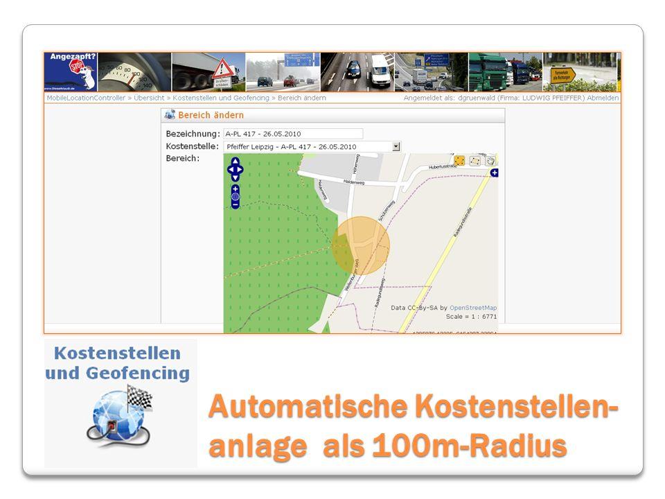 Automatische Kostenstellen- anlage als 100m-Radius