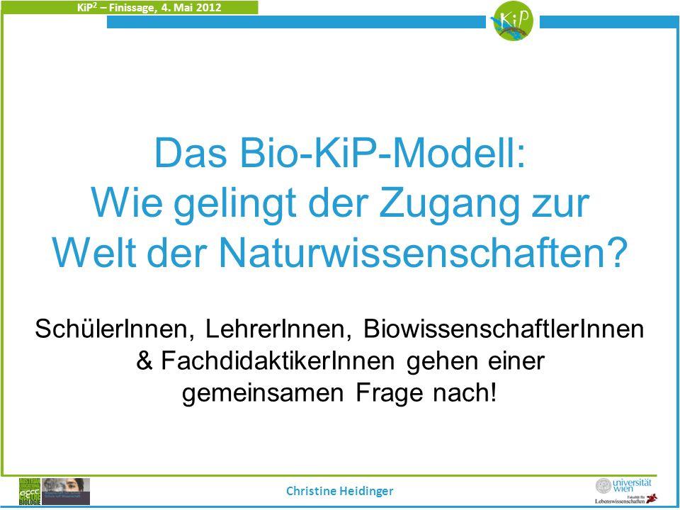 KiP 2 – Finissage, 4.Mai 2012 Christine Heidinger Diskussion Prof.