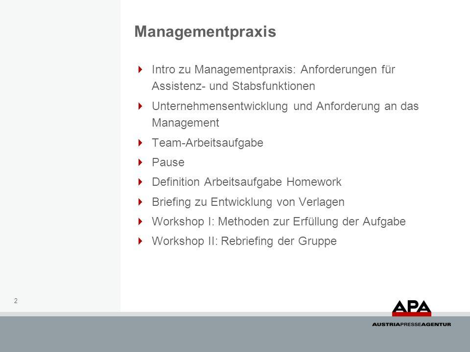 2 Intro zu Managementpraxis: Anforderungen für Assistenz- und Stabsfunktionen Unternehmensentwicklung und Anforderung an das Management Team-Arbeitsau