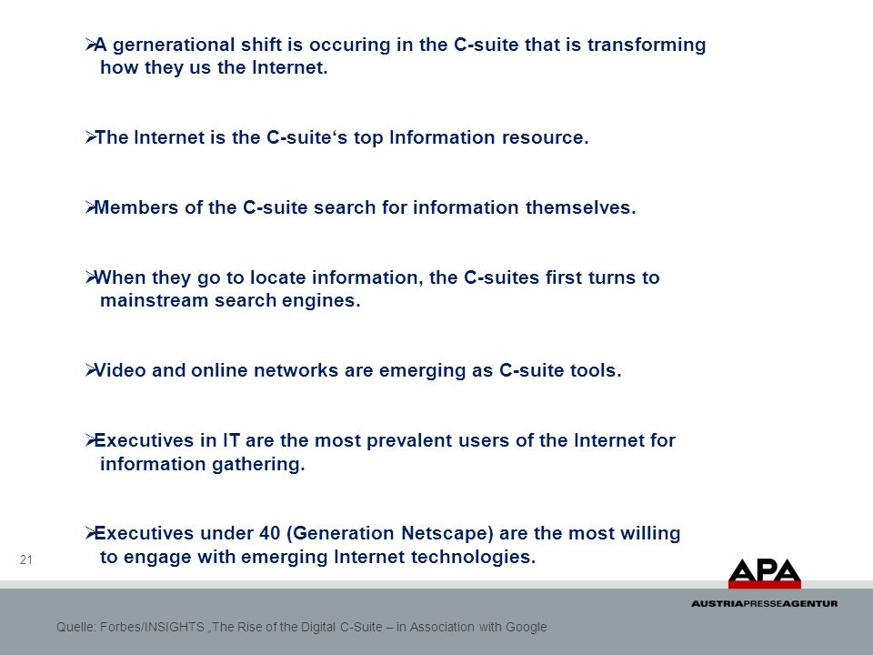 21 A gernerational shift is occuring in the C-suite that is transforming how they us the Internet.