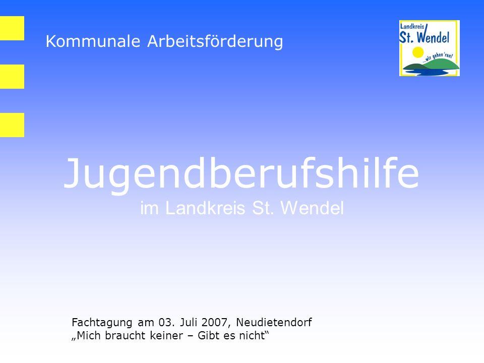 Kommunale Arbeitsförderung Jugendberufshilfe im Landkreis St.