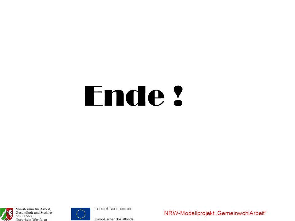 ________________________________ NRW-Modellprojekt GemeinwohlArbeit Ende !