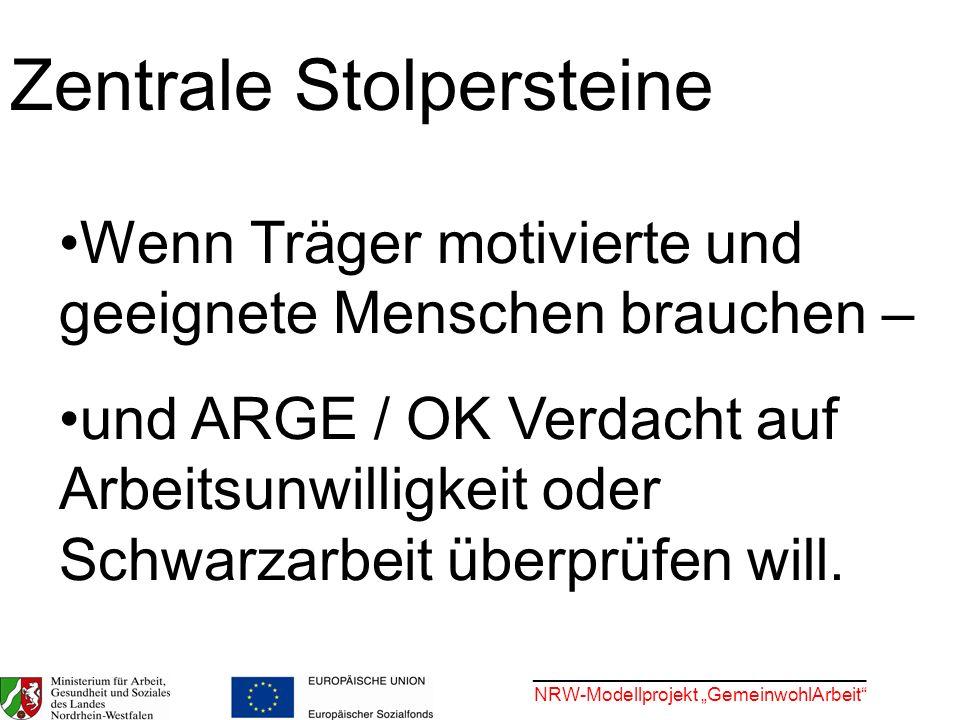 ________________________________ NRW-Modellprojekt GemeinwohlArbeit AGH möglichst nur dann, wenn...