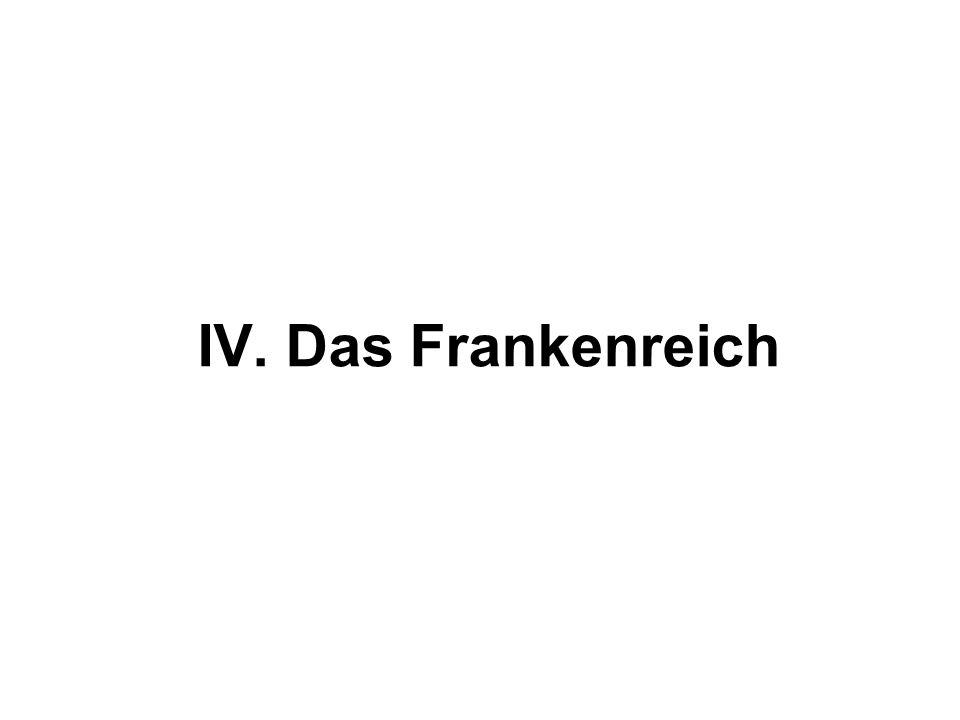 IV. Das Frankenreich