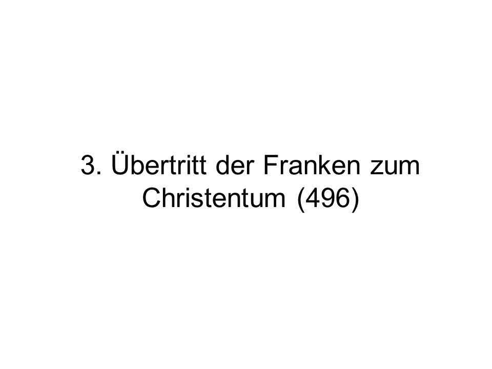 3. Übertritt der Franken zum Christentum (496)