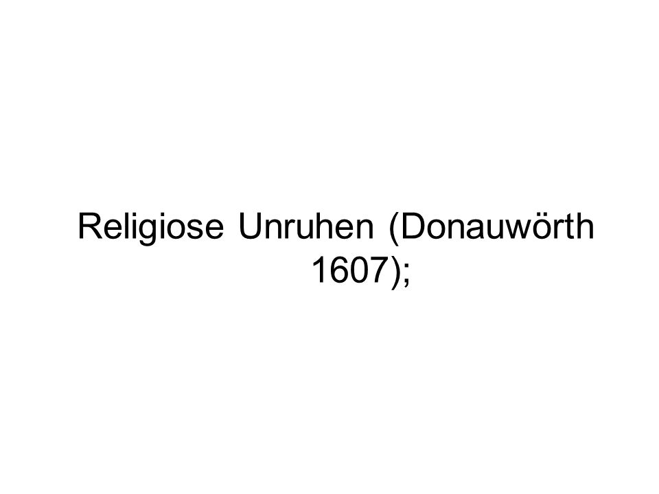 Religiose Unruhen (Donauwörth 1607);