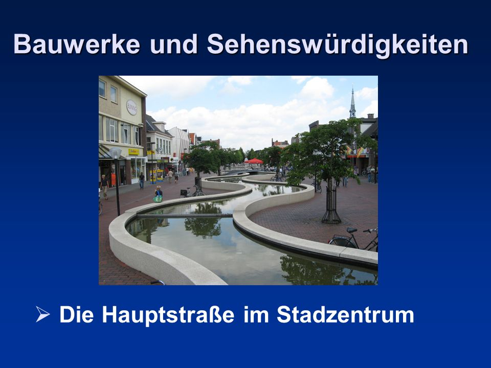 Bauwerke und Sehenswürdigkeiten Die Hauptstraße im Stadzentrum