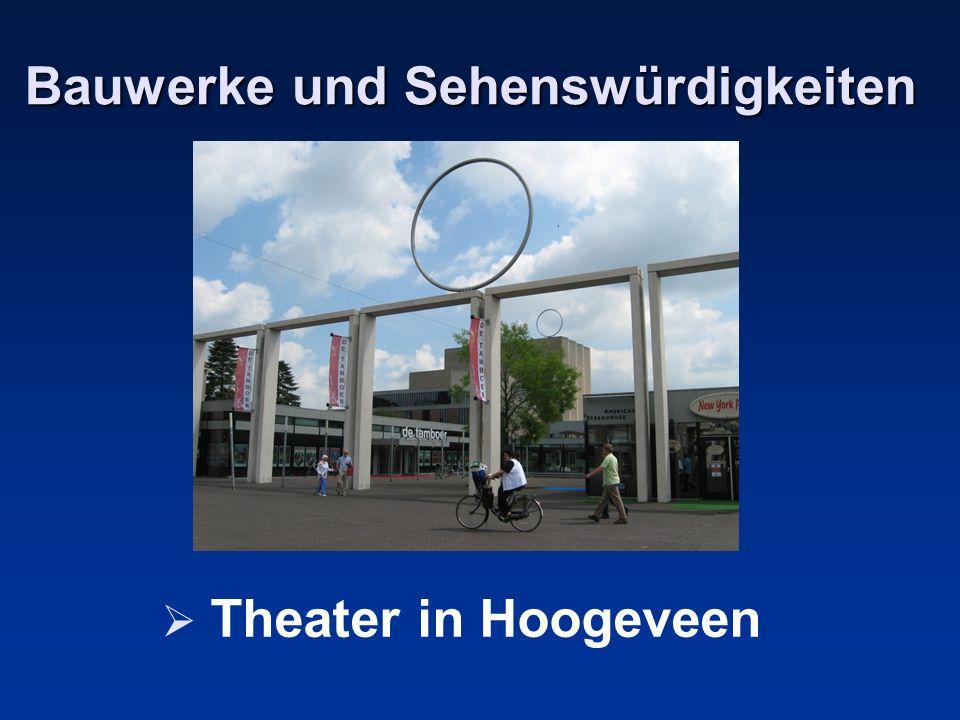 Bauwerke und Sehenswürdigkeiten Theater in Hoogeveen