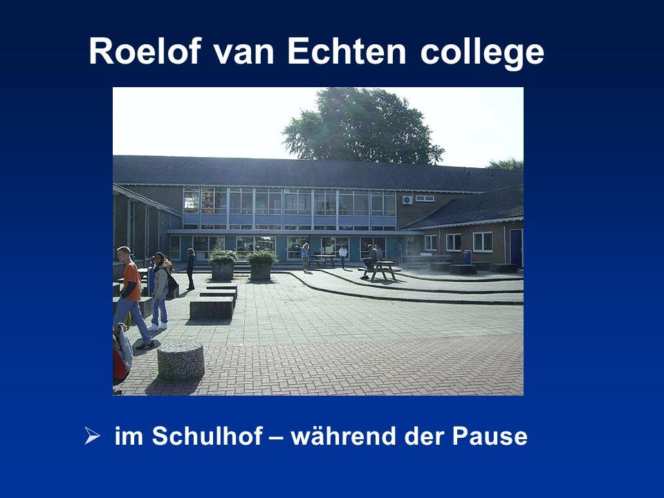 im Schulhof – während der Pause Roelof van Echten college