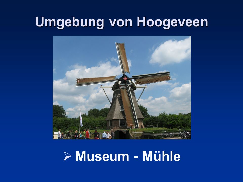 Umgebung von Hoogeveen Museum - Mühle