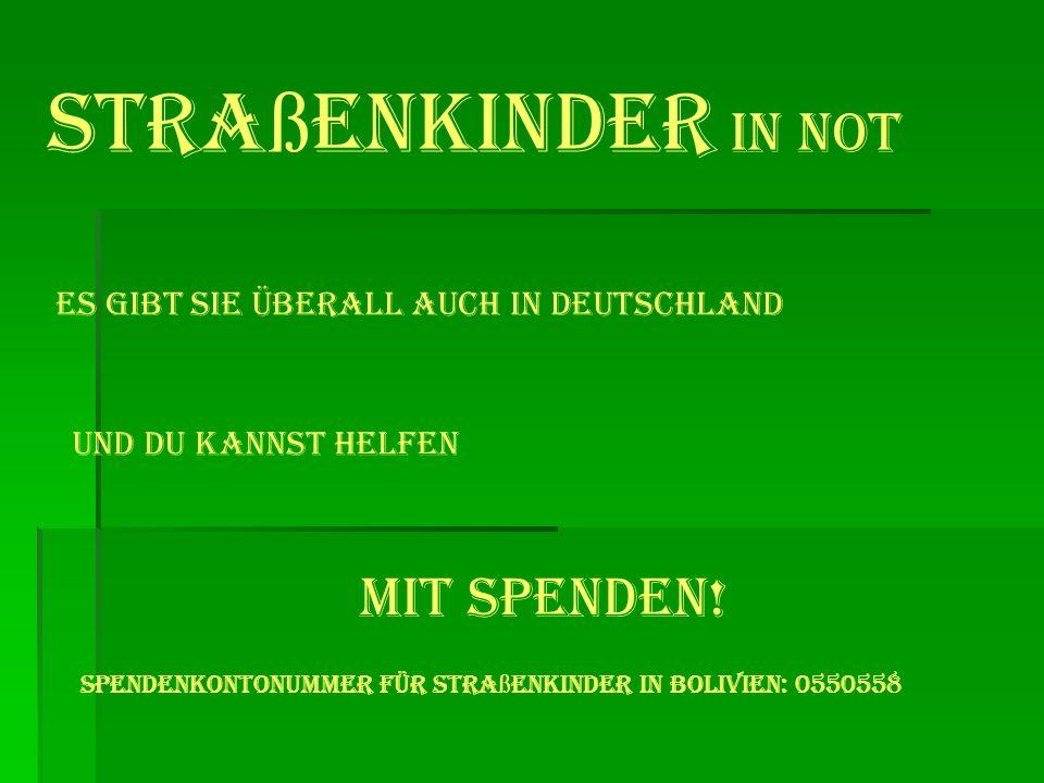 Stra ß enkinder in Not Es gibt sie überall auch in Deutschland Und du kannst HELFEN Mit Spenden.