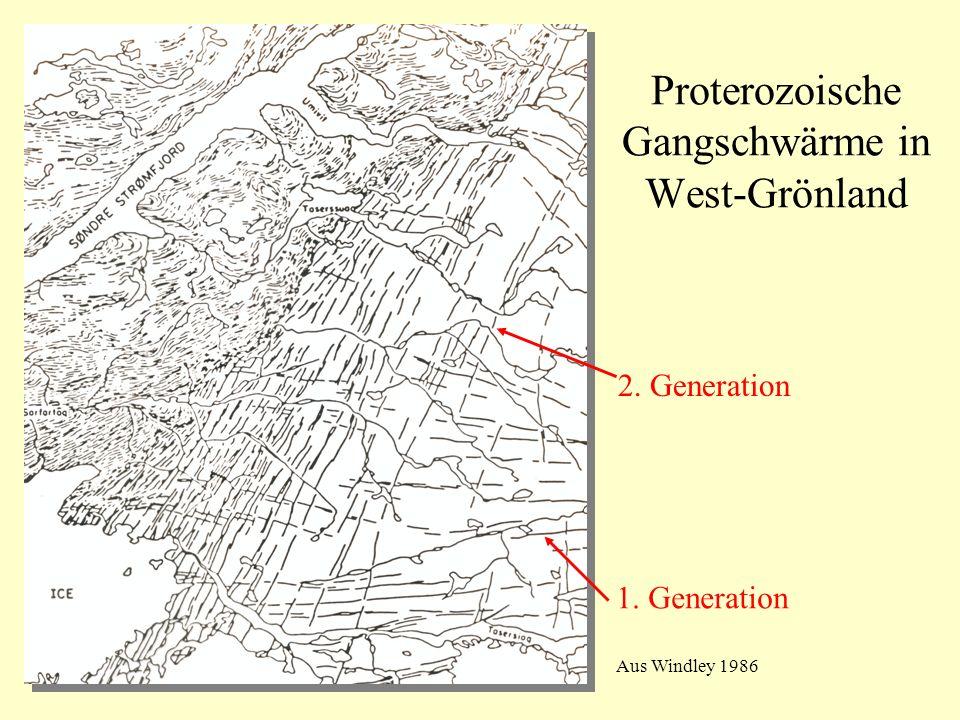 1. Generation 2. Generation Aus Windley 1986 Proterozoische Gangschwärme in West-Grönland