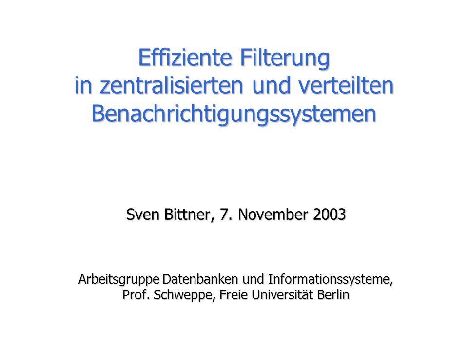 Sven Bittner - Effiziente Filterung in zentralisierten und verteilten Benachrichtigungssystemen 2/15 Motivation Benach-richtigungs-system(BS) e 2 : t=30°C e 3 : r=0,2 liter e 4 : r=2 liter e 1 : t=15°C Ereignisse Filterung Effiziente, skalier- bare Filterung Benachrich-tigungen (e 2 ) (e 2 ) (e 1 ) (e 3 ), (e 4 ) (e 3 ), (e 4 ) Profile Abonnenten p 1 =(t>22°C) p 2 =(t<18°C) p 3 =(r>0,1 lit.) Anbieter(Sensoren) Gebäudesteuerung (mittleres Gebäude) >10 4 Profile >10 4 Profile >10 3 Ereignisse/Sekunde >10 3 Ereignisse/Sekunde