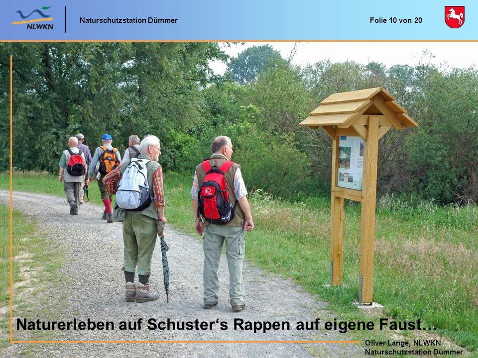 Naturschutzstation Dümmer Oliver Lange, NLWKN Naturschutzstation Dümmer Oliver Lange, NLWKN Naturschutzstation Dümmer Naturerleben auf Schusters Rappe
