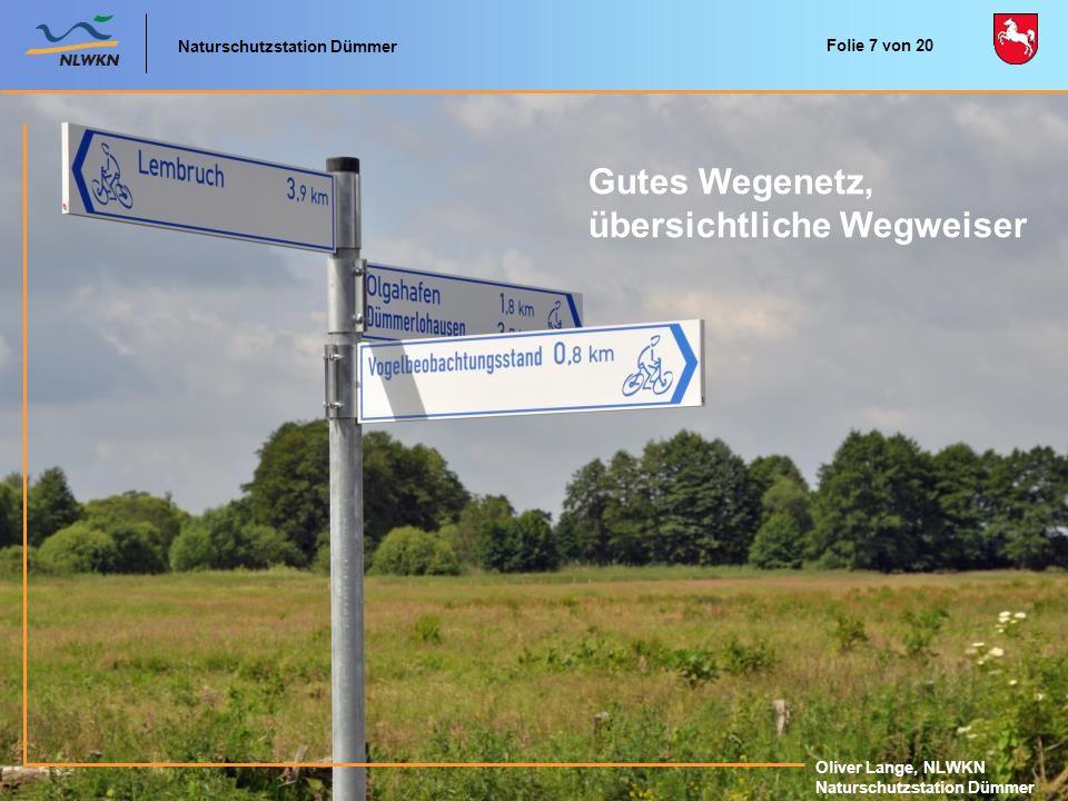 Naturschutzstation Dümmer Oliver Lange, NLWKN Naturschutzstation Dümmer Gutes Wegenetz, übersichtliche Wegweiser Naturschutzstation Dümmer Oliver Lang