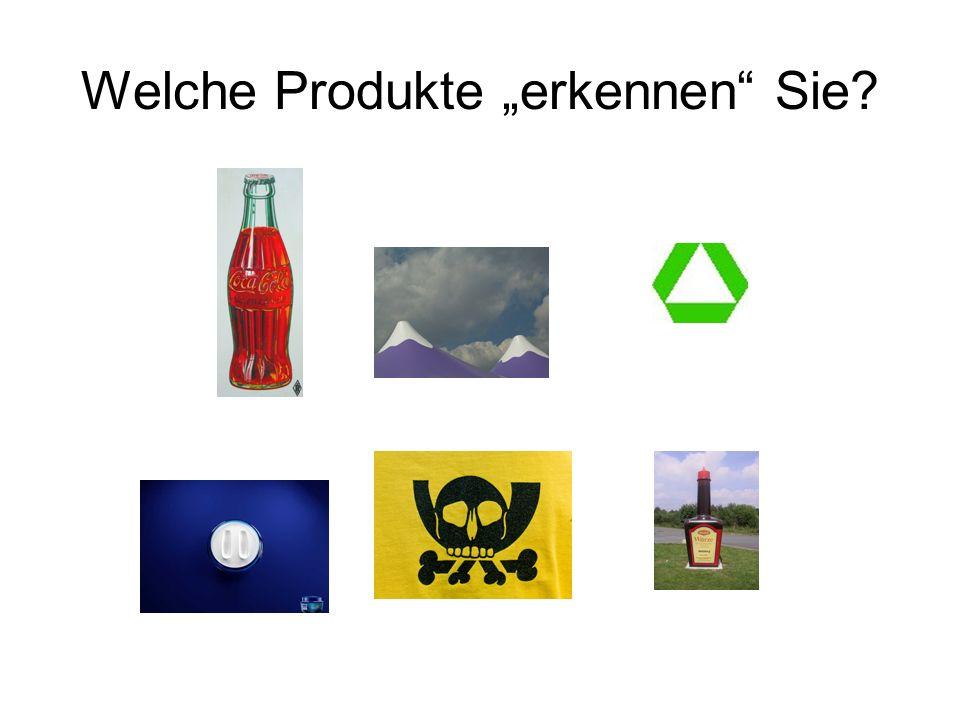 Welche Produkte erkennen Sie?