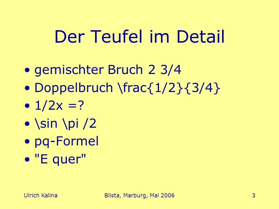 Ulrich KalinaBlista, Marburg, Mai 20064 E-Buch Leitlinien Verständlichkeit des Inhalts !!.