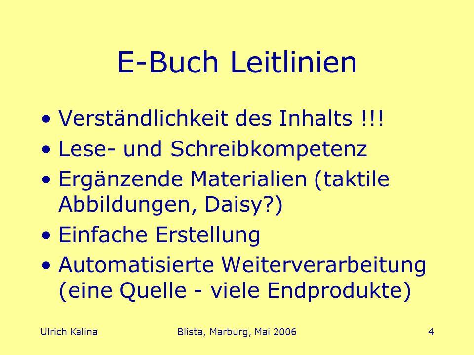 Ulrich KalinaBlista, Marburg, Mai 20065 E-Buch Gestaltung Mathe-Inhalte: Mini-LaTeX Layout: Formatvorlagen Dateiformat: RTF Zusatzinfos des Übertragers: Sonder-Auszeichnungen [...