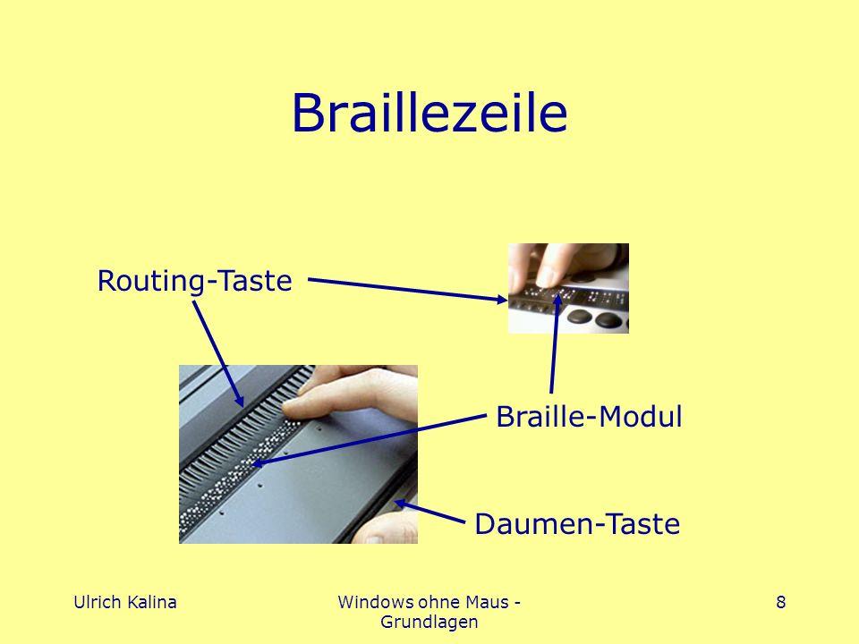 Ulrich KalinaWindows ohne Maus - Grundlagen 8 Braillezeile Routing-Taste Braille-Modul Daumen-Taste