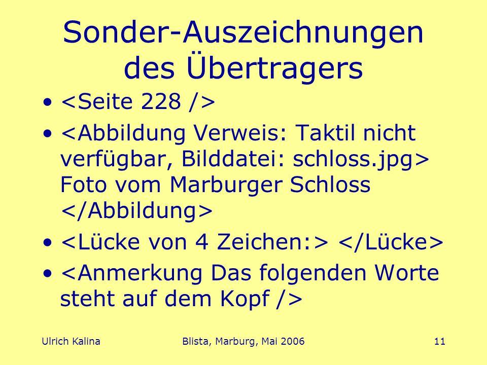 Ulrich KalinaBlista, Marburg, Mai 200611 Sonder-Auszeichnungen des Übertragers Foto vom Marburger Schloss