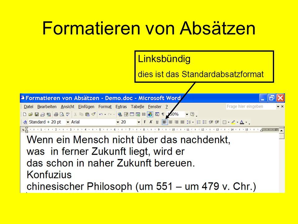 Formatieren von Absätzen Linksbündig dies ist das Standardabsatzformat