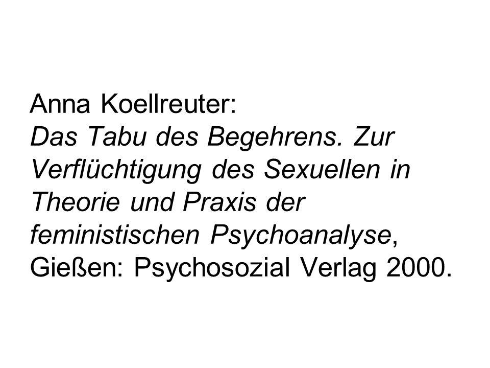 Anna Koellreuter: Das Tabu des Begehrens.