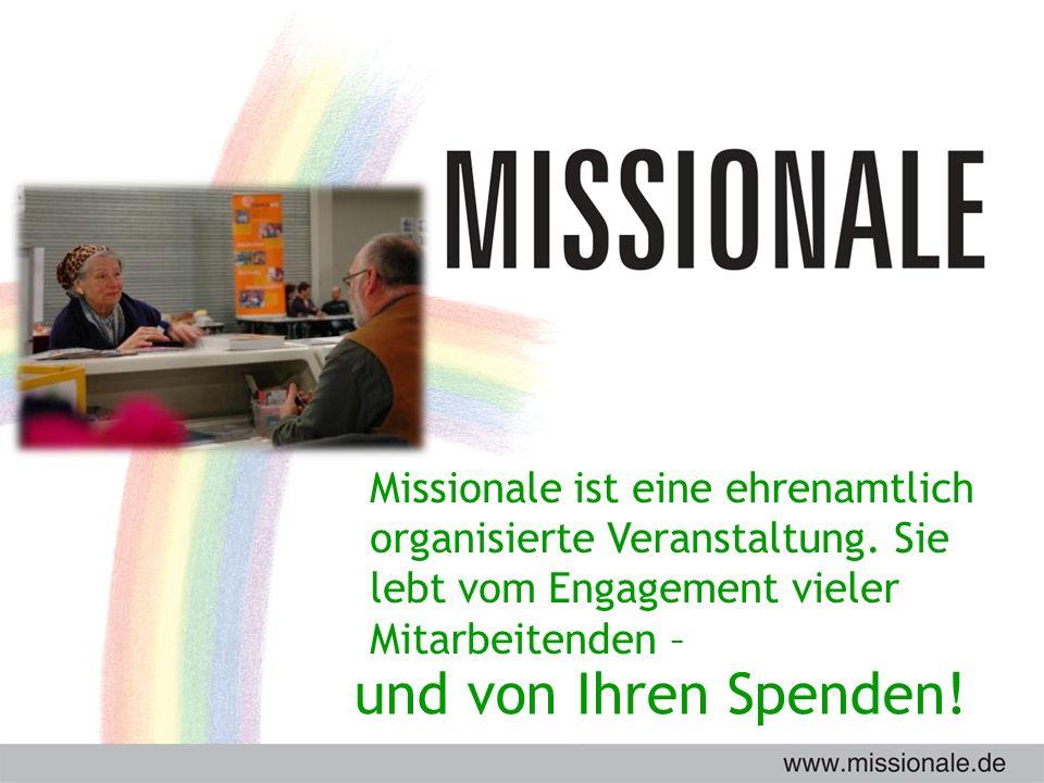 Missionale ist eine ehrenamtlich organisierte Veranstaltung.
