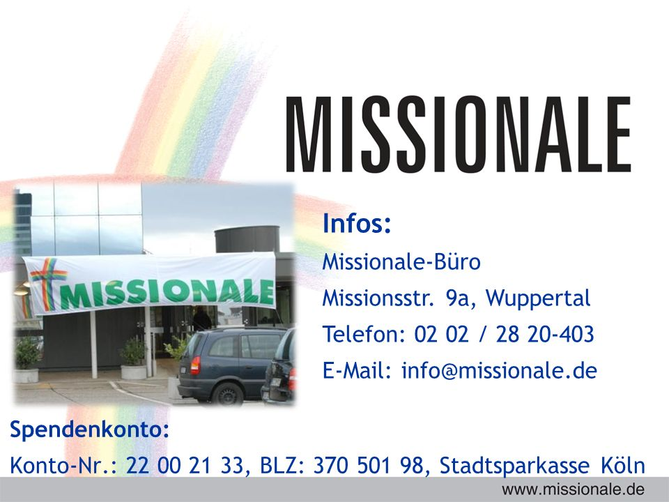Infos: Missionale-Büro Missionsstr.