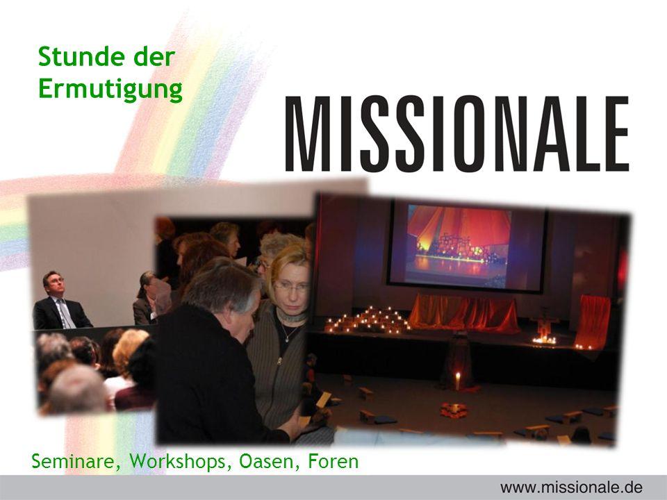 Stunde der Ermutigung Seminare, Workshops, Oasen, Foren