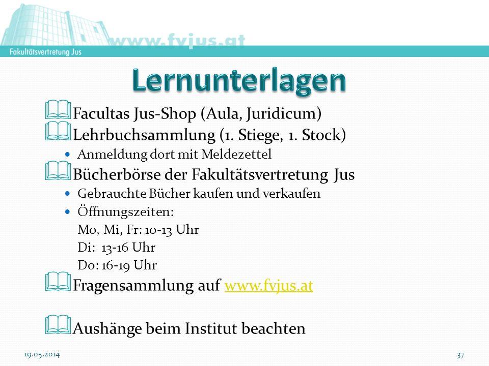 Facultas Jus-Shop (Aula, Juridicum) Lehrbuchsammlung (1. Stiege, 1. Stock) Anmeldung dort mit Meldezettel Bücherbörse der Fakultätsvertretung Jus Gebr