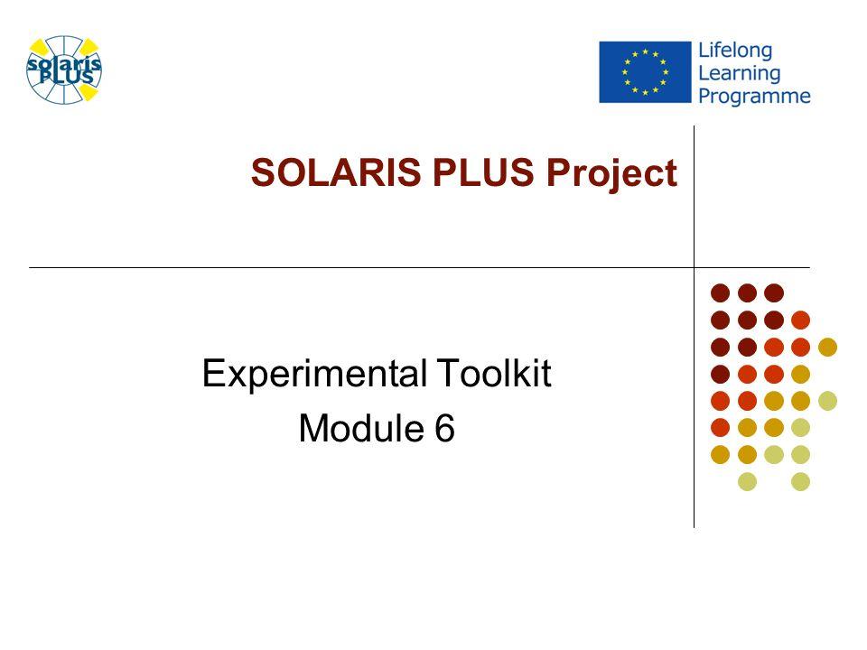 SOLARIS PLUS Project Experimental Toolkit Module 6