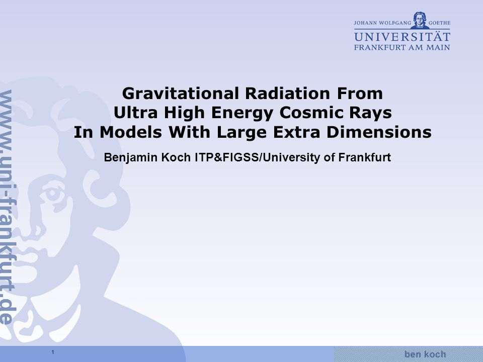 Hier wird Wissen Wirklichkeit 2 Outline The ADD model High energetic cosmic rays Gravitational radiation from elastic scattering Energy loss of high energetic cosmic rays Summary