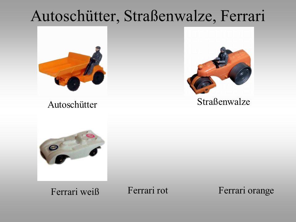 Autoschütter Straßenwalze Ferrari weiß Ferrari orangeFerrari rot Autoschütter, Straßenwalze, Ferrari