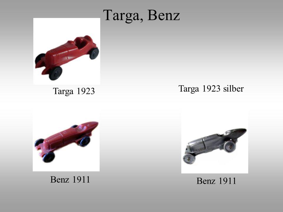 Targa 1923 Targa 1923 silber Benz 1911 Targa, Benz