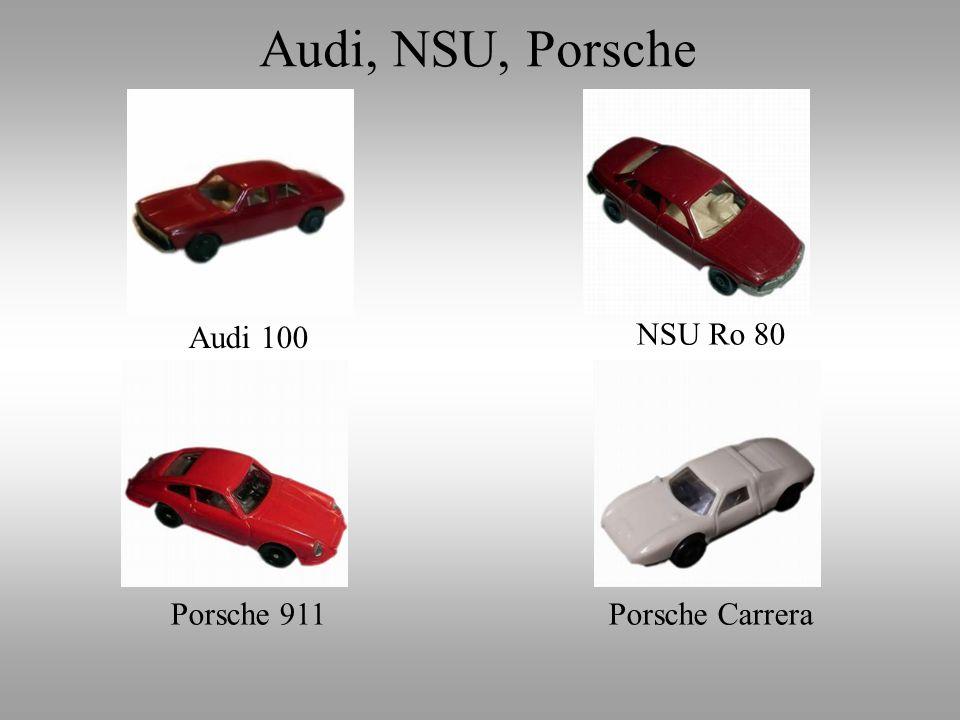 Audi 100 NSU Ro 80 Porsche 911Porsche Carrera Audi, NSU, Porsche